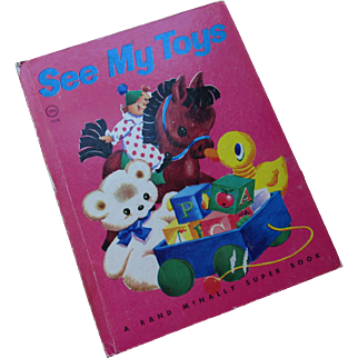 1947 Child's Book See My Toys Rand McNally Super Book Lillian B. Garfield Tony Brice