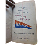 1905 University of Illinois Sophomore Year Field Book Problems in Surveying and Topography