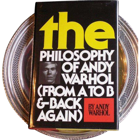 "First Edition ANDY WARHOL Signed ""Philosophy A to B & Back Again"" 1975"