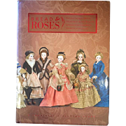 Doll Reference Book: Theriault's Bread & Roses - Large HB Book!