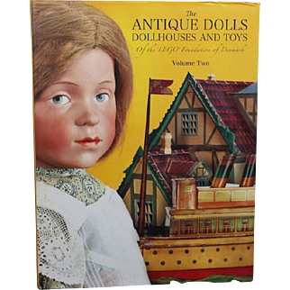 "Doll Reference Book: Theriault's"" The Antique Dolls Dollhouses and Toys of the LEGO Found. of Denmark VOLUME 2"