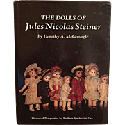 Doll Reference Book!  The Dolls of Jules Nicolas Steiner - Dorothy McGonagle!