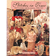 Doll Reference Book!  Theriault's Stitches in Time: Doll Costumes and Accessories 1850-1925