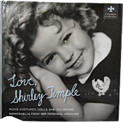 "Doll Reference Book: Theriault's "" Love, Shirley Temple"" Dolls & Memorabilia!"