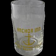 1960s Anchor Inn Noyo Fishing Village Fort Bragg CA Short Juice Glass