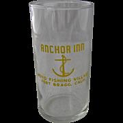 1960s Anchor Inn Noyo Fishing Village Fort Bragg CA Water Glass