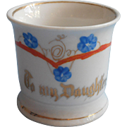 To My Daughter Antique China Motto Cup For Child Hand Painted