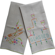 Embroidered Kitchen Towels Pair Vintage Glasses Silverware