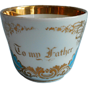 To My Father Motto Antique Victorian China Cup Gold Turquoise