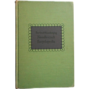 1940s Needlecraft Encyclopedia Book Good Housekeeping 1947