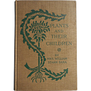Plants And Their Children 1896 Mrs. William Star Dana Book Botany