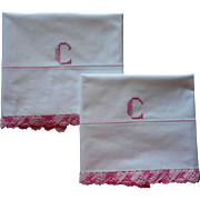 Monogram C Pillowcases Vintage Cotton Pink Crocheted Lace Trim Embroidery