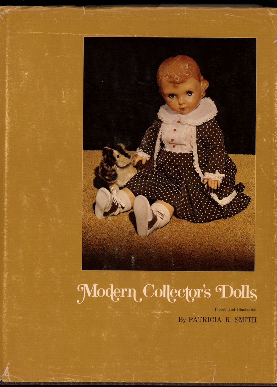 Vintage Doll Book  Modern Collector's Dolls by Pat Smith