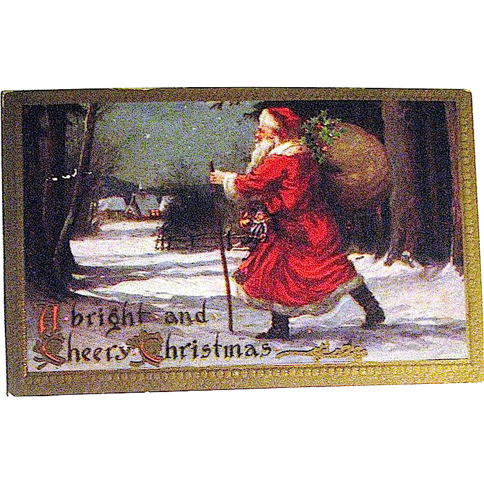 1910 Vibrant Christmas Postcard, Santa Claus Hurries to Deliver Toys