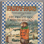 'Paddy-Paws or Four Adventures of The Prairie Dog with the Red Coat' hard back Book