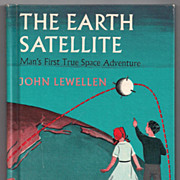 'The Earth Satellite Man's First True Space Adventure' Hard Back Book