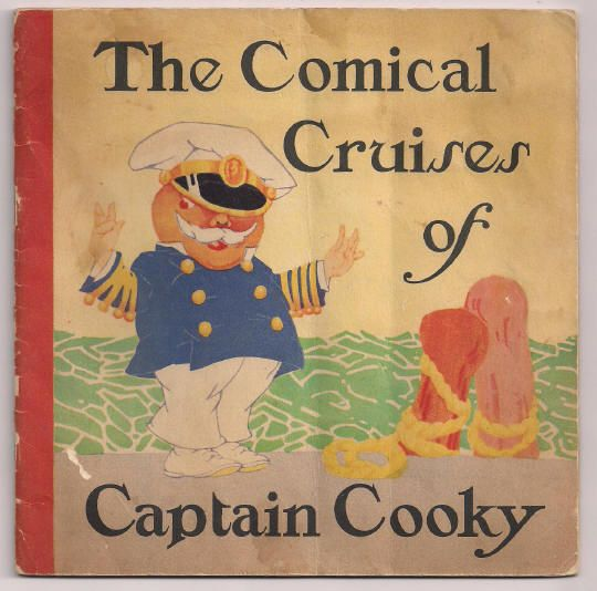 'The Comical Cruises of Captain Cooky' Royal Baking Powder 1926 Child's Story and Cookbook