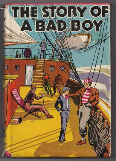 'The Story of a Bad Boy' Hard Back Book