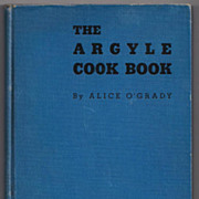 'The Argyle Cook Book' by Alice O'Grady 1941 Hard Back Book