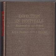 'Infection in Hospitals - Epidemiology and Control' Hard Back Book 1963