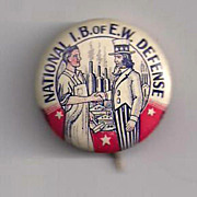 National I.B. of E.W. Defense Celluloid Pinback Button
