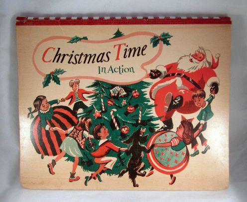 'Christmas Time in Action' Pop Up Book 1949
