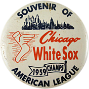 Souvenir of Chicago  White Sox 1959 American League Champs Pinback