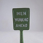 Arcade Cast Iron 'Men Working Ahead' Sign 1938-41