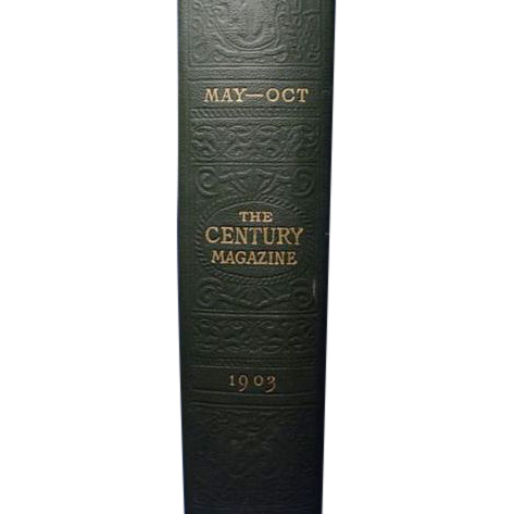 """The Century Magazine May- Oct 1903"" Vol. LXVI New Series, Vol.XLIV"