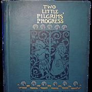 Two Little Pilgrim's Progress, Frances Hodgson Burnett, 1st Ed.
