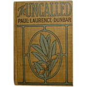 "Paul Laurence Dunbar, ""The Uncalled"" First Novel 1901"