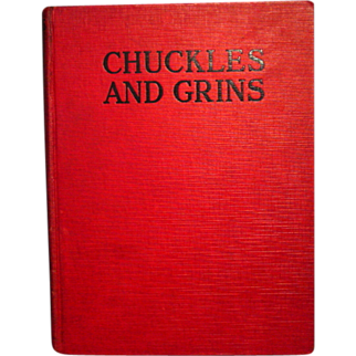 Chuckles and Grins 1928 Edited by Franklin K. Mathiews