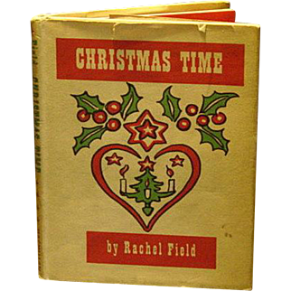 Christmas Time, Verses and Illustrations by Rachel Field 1st Edition 1941