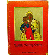 "Little Ninny-Nonny   A Southern Folk Tale  1928 ""Read Me A Story""  Volland Company"