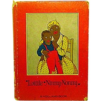 "Little Ninny-Nonny   A Southern Folk Tale  1928 ""Read Me A Story""  Volland Company"