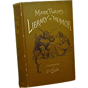 Mark Twain's Library of Humor Illustrated by E.W.  Kemble  1888 1st Edition
