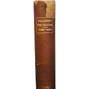 Mark Twain Following the Equator  First Ed. First Printing 1897