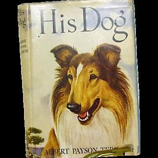 "1st ed 1st print,  "" His Dog"" Albert Payson Terhune  1922"