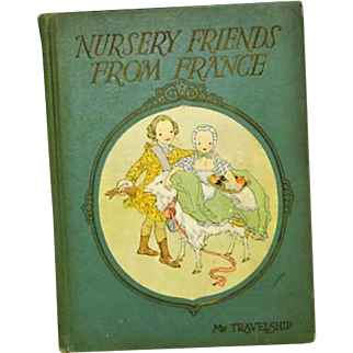 """""""Nursery Friends From France""""  Illustrated by Maud and Miska Petersham"""