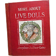 "1st Ed."" More About Live Dolls"",Josephine Gates,1906"