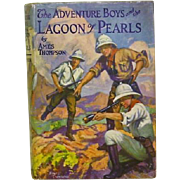 "Rare Color Dust Jacket 1st ed. ""The Adventure Boys and the Lagoon of Pearls"" Ames Thompson"
