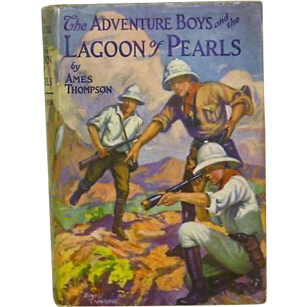 """Rare Color Dust Jacket 1st ed. """"The Adventure Boys and the Lagoon of Pearls"""" Ames Thompson"""