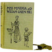 """ Miss Minerva and William Green Hill"" Later Edition of 1st Ed, Frances Boyd Calhoun"