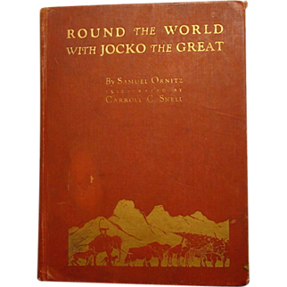 Round The World with  Jocko The Great 1st Ed, 1925