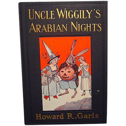 """Uncle Wiggley's Arabian Nights"", Howard R. Garis"