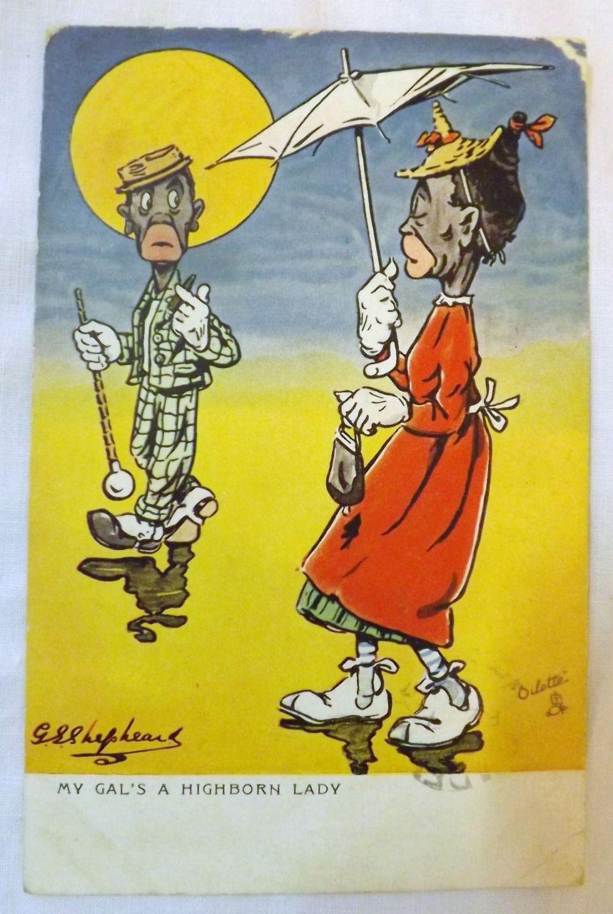 "Oilette Card ""My Gal's A Highborn Lady"""
