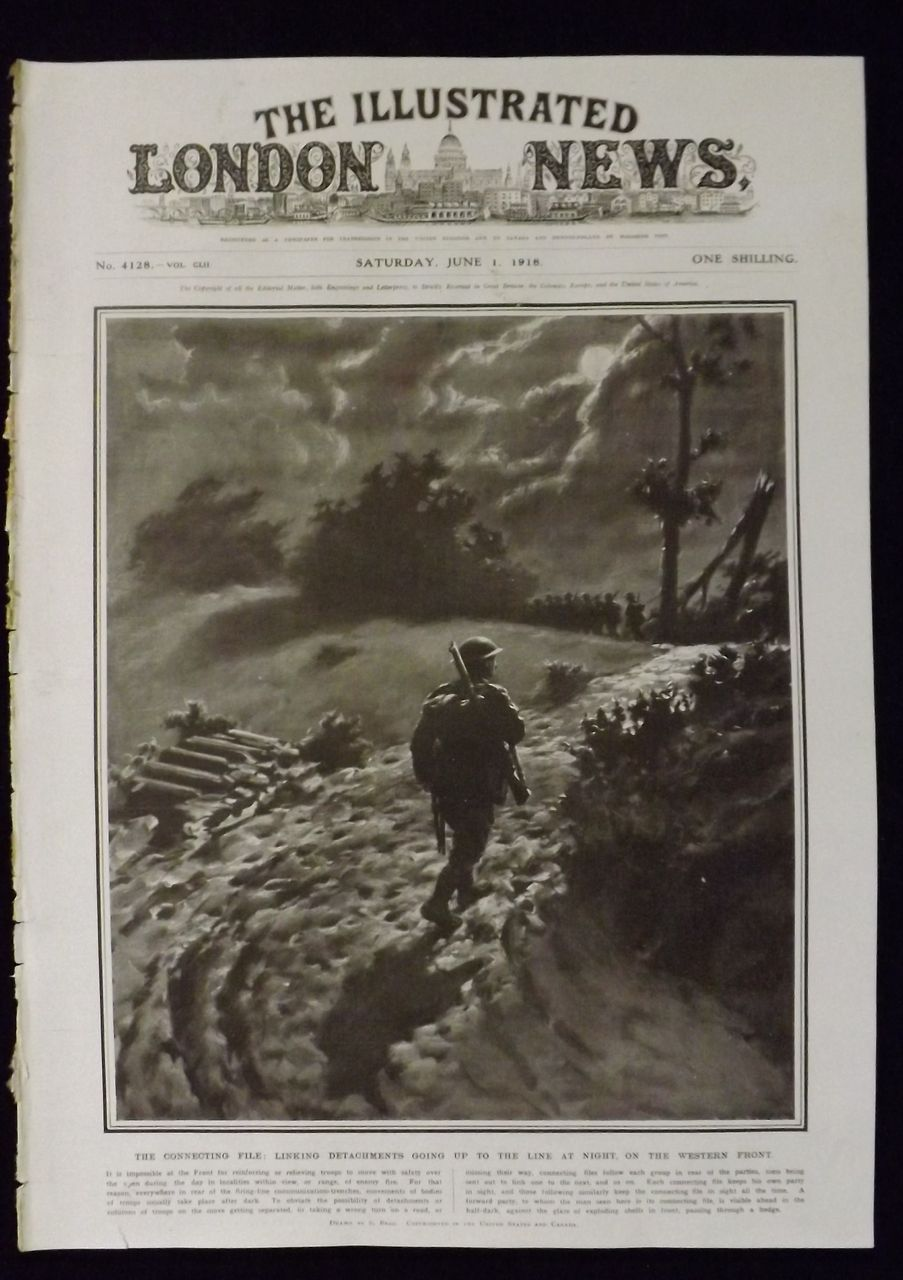 WWI -Going Up To The Front Line - Illustrated London News 1918