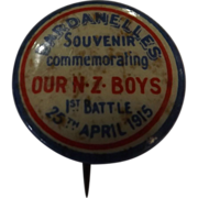 WW ONE Dardanelles Pin Back Souvenir 'Commemorating Our NZ Boys' 25th April 1915