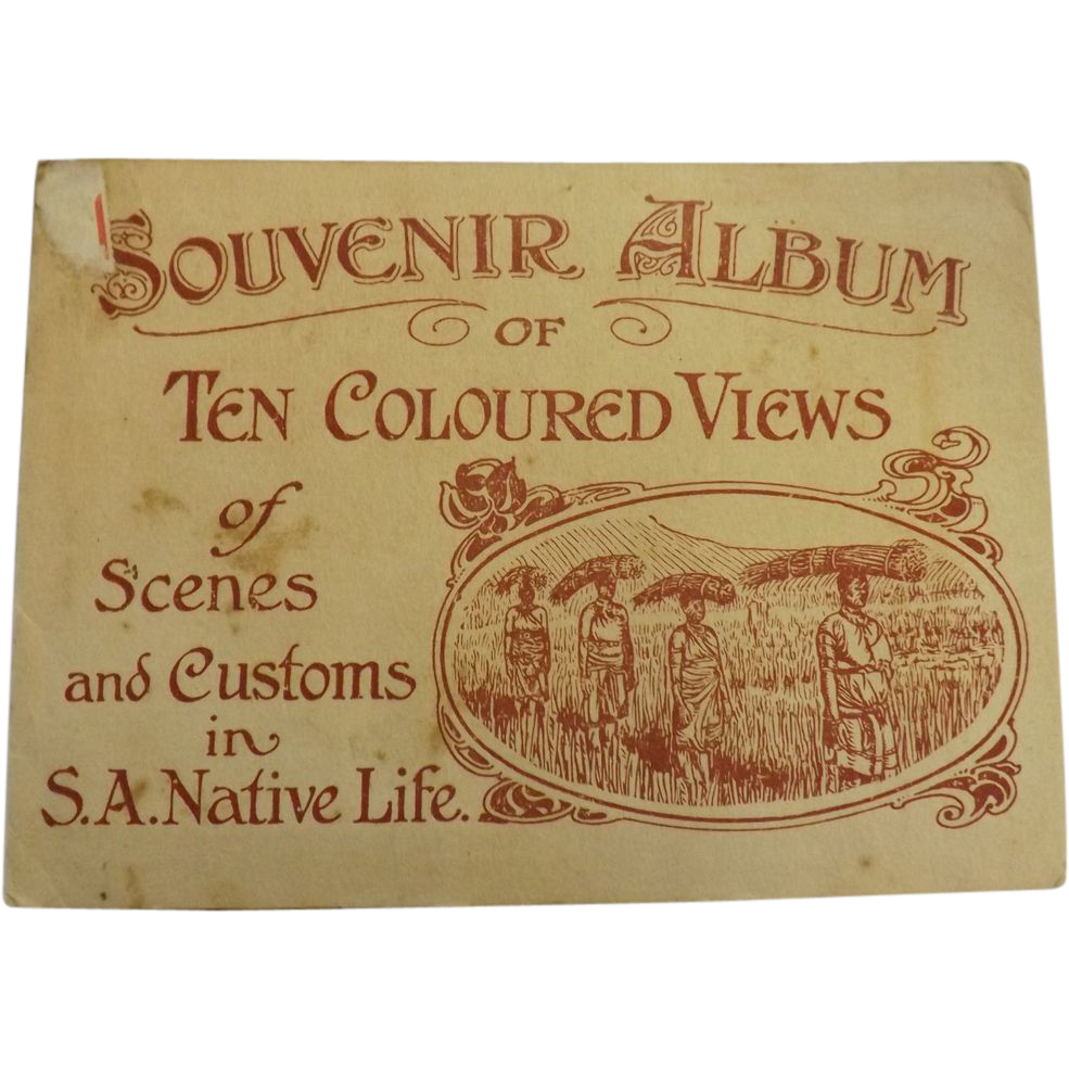 Scenes and Customs in S.A. Native Life - Postcard Folder Circa 1910