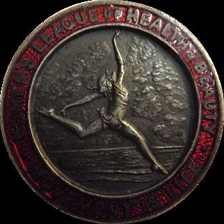 "Women's League Of Health & Beauty 1930's Art Deco Badge  -  ""Movement Is Life"""